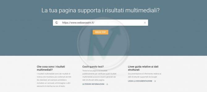 Rich Results testing tool, il nuovo test di Google dei risultati multimediali (ex Rich Snippet)